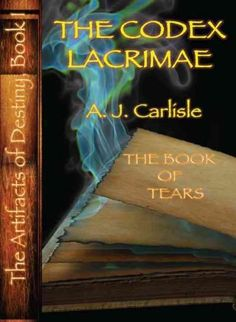 The Codex Lacrimae: The Book of Tears (Paperback)