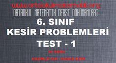6. SINIF MATEMATİK KESİR PROBLEMLERİ TESTİ 1