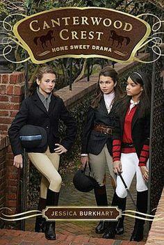 Home Sweet Drama (Canterwood Crest Series #8)