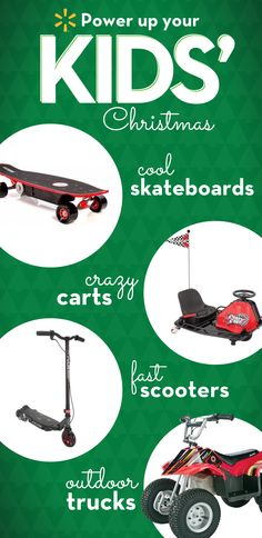 Too young for a shiny new car? Get them some shiny new ride-on's! Get them cruisin' through the neighborhood in style. These toys will bring all the kids to the yard: Altered Electric Skateboard, Razor Crazy Cart, Pulse GRT Electric Scooter, Razor Dirt Quad and more. All ages love their power toys. Get what children want this Christmas in one easy stop with Walmart's holiday gift guide to the hottest present ideas. Not available in all stores. Where available, min. 1 per store. No…