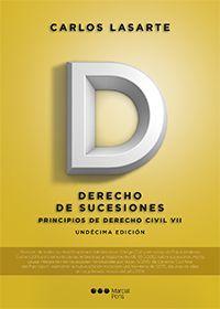 Principios de derecho civil. T. 7, Derecho de sucesiones / Carlos Lasarte.    11ª ed.    Marcial Pons, 2016