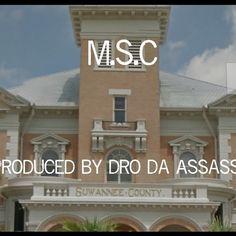 M.S.C (Produced By Dro Da Assassin) by Dro Da Assassin