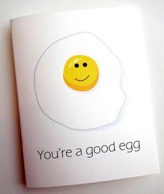 Good Egg Card - Friend - Best Friend -Boyfriend - Birthday