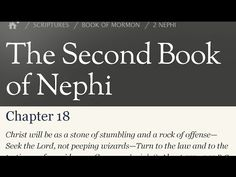 Read the Book of Mormon 2 Nephi 18 - Christ will be as a stone of stumbling and a rock of offense.
