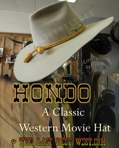 991be84a107 Hondo Custom Cowboy Hat From the 1953 classic western Hondo Our hat has the  classic diamond
