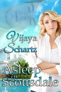 ROMANCING   SCI-FI   AND   FANTASY    Action Adventure Romance with a Kick: Sunday Snippets ASLEEP IN SCOTTSDALE by Vijaya Sch...