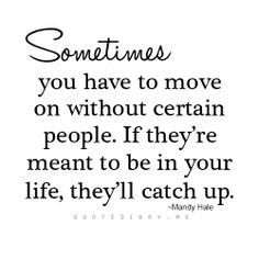 Moving on, letting go
