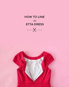 How to Line the Etta Dress