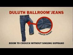 Duluth Trading Ad: Ballroom® Jeans - Room to Crouch without Singing Soprano