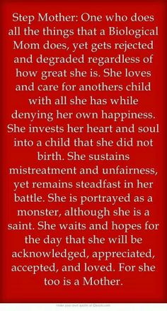 A quote from someone's second (step) mother #stepmother could also refer to #stepfather