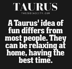 Taurus and fun