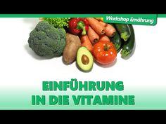 VITAMINE (1/3): Einführung in die Vitamine | Workshop Ernährung - YouTube