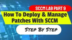 How to Deploy and Manage Microsoft Patches For Windows via SCCM Step by step Microsoft Update, Microsoft Software, Microsoft Surface, Microsoft Windows Operating System, Microsoft Applications, Upgrade To Windows 10, Science And Technology, Technology News, Active Directory