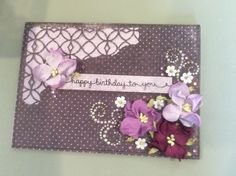 Birthday Card using Tim Holtz Thinlits for Sizzix