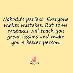 #nobodysperfect #mistakes