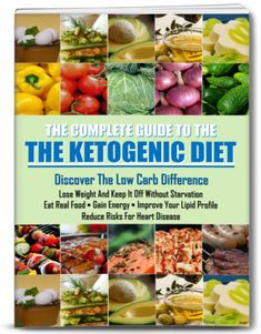 The Complete Ketogenic Diet Guide - New And Most Complete Keto Guide Remove Belly Fat, Lose Belly, Fat Belly, Diabetes Remedies, Cure Diabetes, Ketogenic Diet Book, Real Food Recipes, Diet Recipes, Low Fat Diets