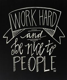 The only real secret for success:  work hard and be nice to people.