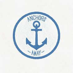 Anchors Away.   #anchor #nautical #typography #graphicdesign #handdrawn #handlettering #texture #vector #badge #illustration #icon