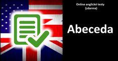 Zvládnete anglickou abecedu? #englishtestonline #anglickétestyzdarma English Test Online, Company Logo, Logos, Logo
