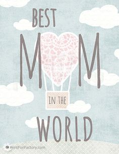 Wall Art Printable 'Best mom in the world' INSTANT DOWNLOAD.
