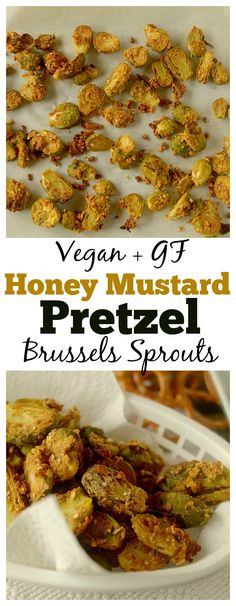 These Honey Mustard Pretzel Crusted Brussels Sprouts are a healthy, crispy and delicious side dish or appetizer! They are so easy-to-make and will please the pickiest of eaters! Also can be gluten-free and vegan!