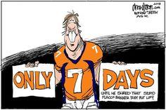 Tick Tock Tick Tock........ Drew Litton is great! His Denver Broncos cartoon picks always rock!