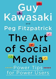 The Art of Social Media: Power Tips for Power Users by Guy Kawasaki http://www.amazon.com/dp/1591848075/ref=cm_sw_r_pi_dp_RTJhwb1TS9EHS