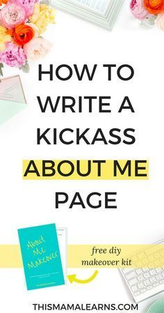 Struggling to write your 'About Me' page? I feel you! It's not easy when you're a new blogger and still working out what to blog about. This post guides you through it and the free diy makeover kit will make crafting your about page a cinch!