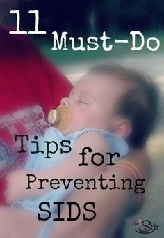11 tips for preventing Sudden Infant Death Syndrome... IMPORTANT!!