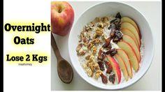 Overnight Oats  - Lose 2 kgs In 1 Week - Apple Pie Overnight Oats - Skin...