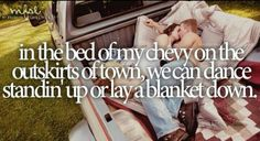 Bed of my Chevy ~ Justin Moore