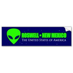 Roswell New Mexico Bumper Stickers #Roswell #RoswellNM #NewMexico #Sticker