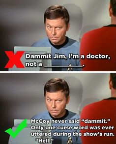 14 Famous Movie One-Liners You've Been Quoting Wrong For Years || McCoy's Profession Declaration - Star Trek