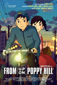 From Up on Poppy Hill: I am in love with this movie. Its super super sweet and funny. But overall sweet.
