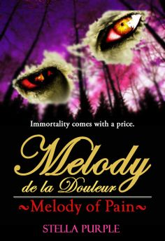 """MELODY DE LA DOULEUR by Stella Purple - """"There is no such thing as an innocent student exchange.""""  ─Annalyss Saw. Fantasy, High Fantasy, Mystery, Paranormal, Romance, Urban Fantasy, Young Adult"""
