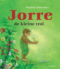 Jorre de kleine trol Waldorf Toys, Cool Kids, Kids Fun, Books, Fictional Characters, Hart, Beautiful, Clever, Artists