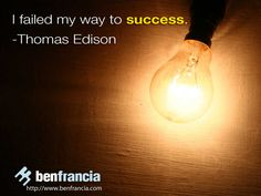 Failed my way to success It wasn't until I swallowed my pride and got help in my business that I started to flourish. Thomas Edison Quotes, I Swallow, Les Brown, Successful People, My Way, Helping Others, Success Quotes, Fails, Shit Happens