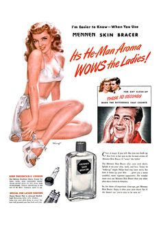 "When you use Mennen Skin Bracer, its He-Man aroma ""WOWS"" the Ladies! Again :) Modern reproduction of vintage Mennen Skin Bracer after shave advert from Retro Ads, Vintage Ads, Retro Advertising, Creative Advertising, Vintage Stuff, Vintage Designs, Pin Up Girls, Christmas Adverts, Beauty Ad"