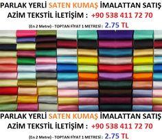 saten kumaş en ucuza ve en uygun fiyata saten kumaş alabileceğim firmalar, parlak saten kumaşlar.