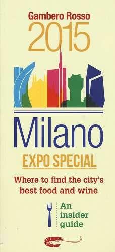 Prezzi e Sconti: #Milano expo special. where to find the city's New  ad Euro 7.50 in #Gambero rosso grh #Libri