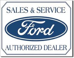 Ford Logo Sales and Service Tin Sign