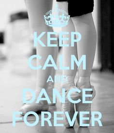 Don't usually like the keep calm quotes, but dancing really does keep me calm