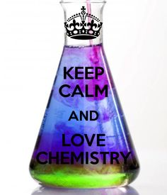 keep calm and love chemistry - Google Search