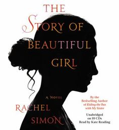 The Story of Beautiful Girl (Book on CD) http://librarycatalog.einetwork.net/Record/.b30445103/Home?searchId=20794500&recordIndex=1&page=1#