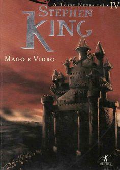 Download Mago E Vidro - A Torre Negra - Vol. 4 - Stephen King em ePUB, mobi, PDF