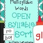 Attached is a multisyllabic words with open syllables sort. This document includes a word list, sorting mat, and extra freebie word list for studen...