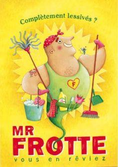 Monsieur Propre, le nettoyant ménager auquel la saleté ne résiste pas.