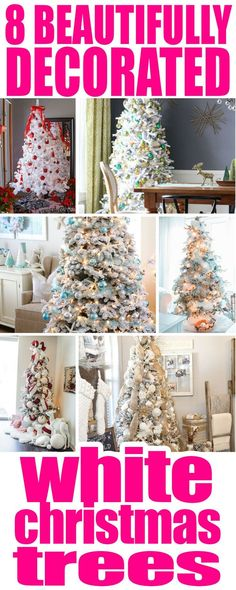 I love beautifully decorated white Christmas trees! Here are 8 fantastic white trees to inspire your holiday decorating ideas! #whitechristmastree #christmastree #christmasdecor #decorating #christmasdecorating