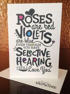 Roses are Red, Violets are Blue... Una tarjeta de San Valentín para las mas osadas.