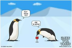 Kom pik 'n wyn! Wise Quotes, Inspirational Quotes, Wise Sayings, Afrikaanse Quotes, Everything Funny, Caption Quotes, Happy Life, Penguins, Funny Jokes